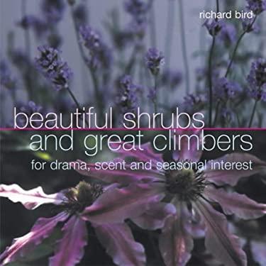 Beautiful Shrubs and Great Climbers 9781842157183
