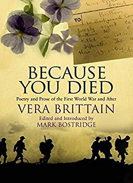 Because You Died: Poetry and Prose of the First World War and After 9781844084135