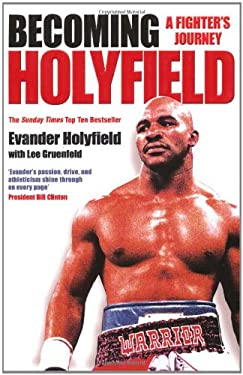 Becoming Holyfield: A Fighter's Journey 9781847391797