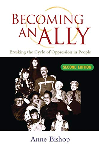 Becoming an Ally: Breaking the Cycle of Oppression 9781842772256