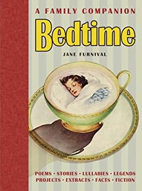 Bedtime: A Family Companion 9781840727326