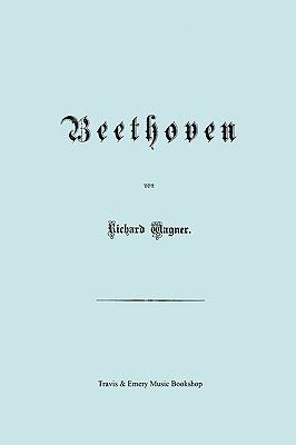 Beethoven. (Faksimile 1870 Edition. in German). 9781849550857