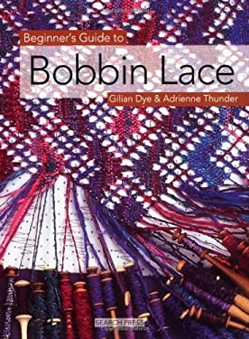 Beginner's Guide to Bobbin Lace 9781844481088