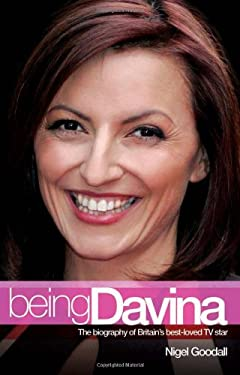 Being Davina: The Biography of Britain's Best-Loved TV Star 9781844543854