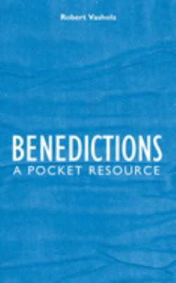 Benedictions: A Pocket Resource 9781845502300