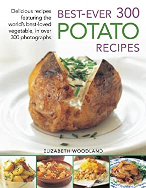 Best-Ever 300 Potato Recipes 9781844769582