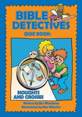 Bible Detectives Quiz Bk Noughts & Crosses 9781845500818