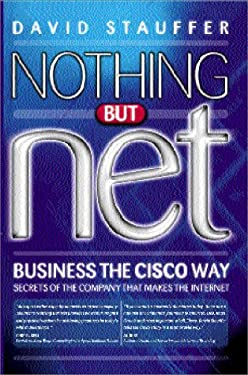 Big Shots, Business the Cisco Way: Secrets of the Company That Makes the Internet 9781841120874