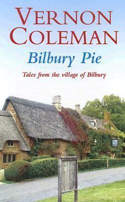 Bilbury Pie: Tales from the Village of Bilbury 9781846171321