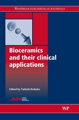 Bioceramics and Their Clinical Applications 9781845692049