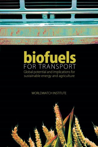 Biofuels for Transport: Global Potential and Implications for Sustainable Energy and Agriculture 9781844074228
