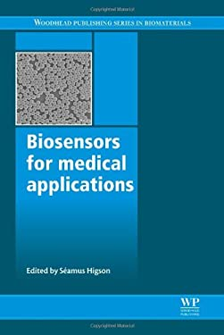 Biosensors for Medical Applications 9781845699352