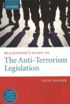 Blackstone's Guide to the Anti-Terrorism Legislation 9781841741833