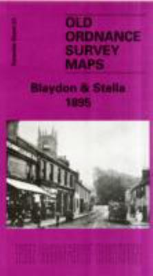 Blaydon and Stella 1895: Tyneside Sheet 28 9781841514857