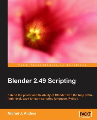 Blender 2.49 Scripting 9781849510400