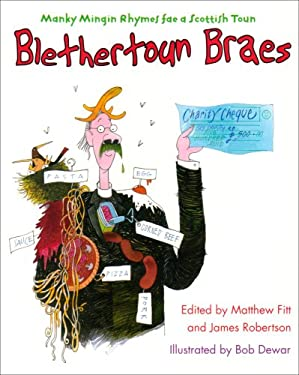 Blethertoun Braes: More Manky Minging Rhymes in Scots 9781845020231
