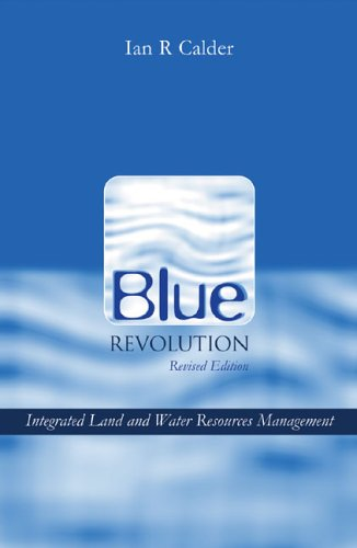 Blue Revolution: Integrated Land and Water Resource Management 9781844072392