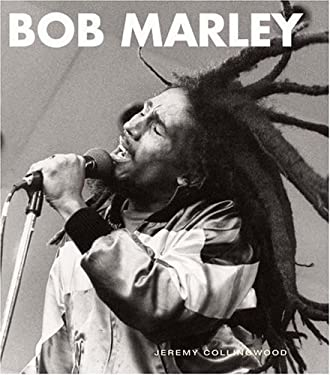 Bob Marley: His Musical Legacy 9781844033430