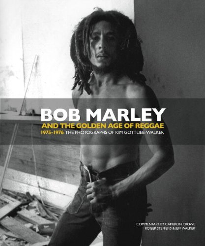 Bob Marley and the Golden Age of Reggae 9781848566972