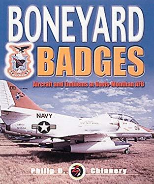 Boneyard Badges: Aircraft and Emblems at Davis-Monthan AFB 9781840371024
