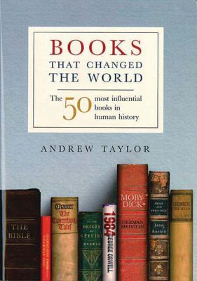 Books That Changed the World: The 50 Most Influential Books in Human History 9781847242549