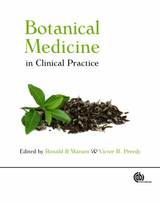 Botanical Medicine in Clinical Practice 9781845934132
