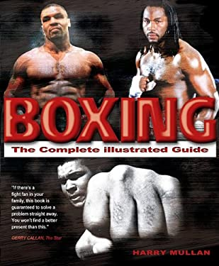 Boxing: The Complete Illustrated Guide 9781842228098