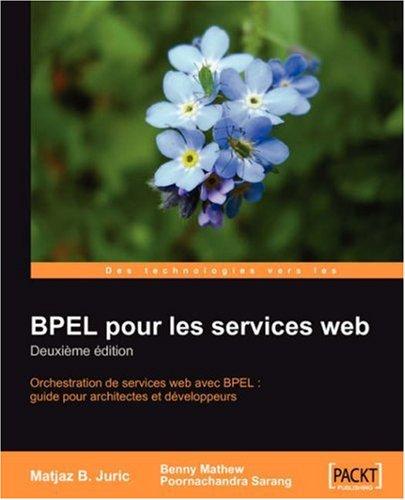 Bpel Pour Les Services Web: Deuxime Edition 9781847192165