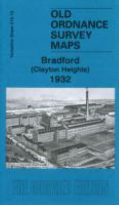 Bradford (Clayton Heights) 1932: Yorkshire Sheet 216.10 9781847843548