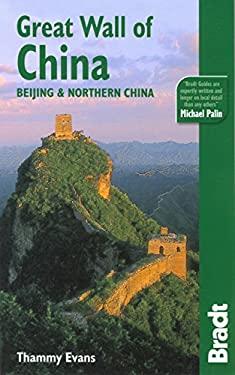 Bradt Great Wall of China: Beijing & Northern China