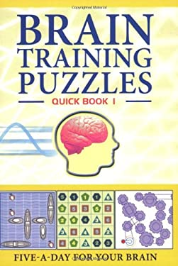 Brain Training Puzzles: Quick Book 1 9781847321534