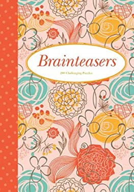 Brainteasers: 200 Challenging Puzzles 9781848586246