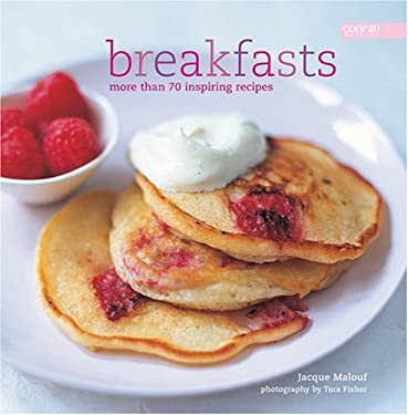 Breakfasts: More Than 80 Inspiring Recipes 9781840914146