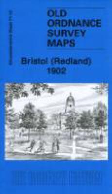 Bristol (Redland) 1902: Gloucestershire Sheet 71.12 9781847843586