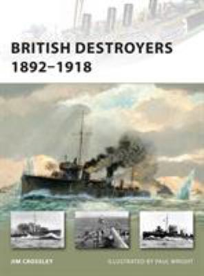 British Destroyers 1892-1918 9781846035142