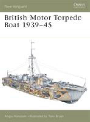 British Motor Torpedo Boat 1939-45 9781841765006