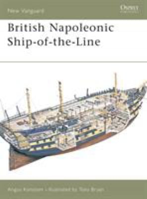 British Napoleonic Ship-Of-The-Line British Napoleonic Ship-Of-The-Line 9781841763088