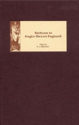 Britons in Anglo-Saxon England 9781843833123