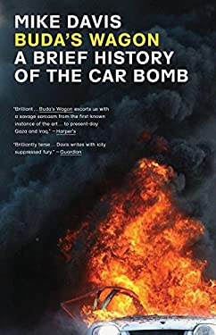 Buda's Wagon: A Brief History of the Car Bomb 9781844672943