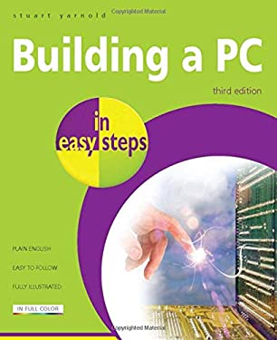 Building a PC in Easy Steps 9781840784282
