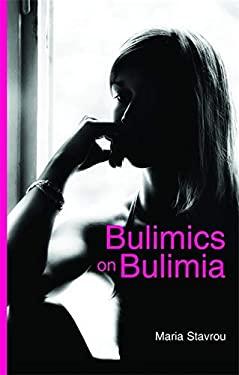 Bulimics on Bulimia 9781843106685