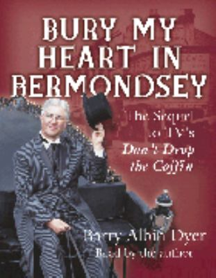 Bury My Heart in Bermondsey 9781840325164