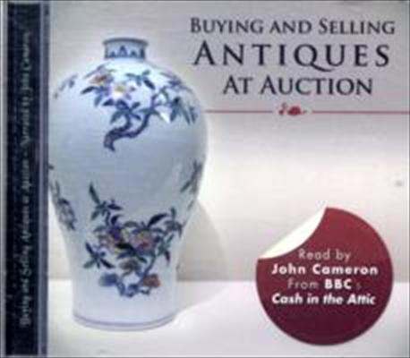 Buying and Selling Antiques at Auction 9781849890618