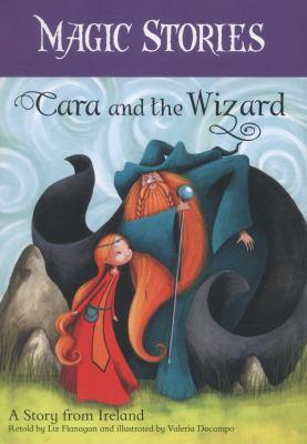 CARA & THE WIZARD