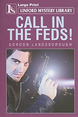 Call in the Feds!