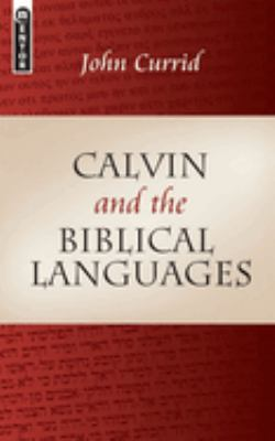 Calvin and the Biblical Languages 9781845502126
