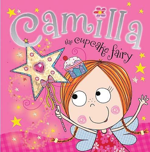 Camilla, the Cupcake Fairy 9781848796409