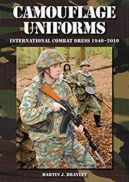 Camouflage Uniforms: International Combat Dress 1940-2010 9781847971371