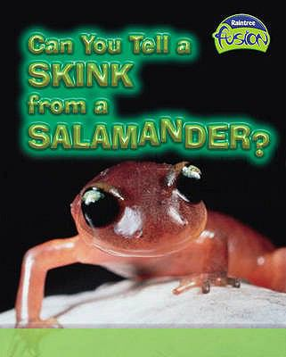 Can You Tell a Skink from a Salamander? 9781844214600