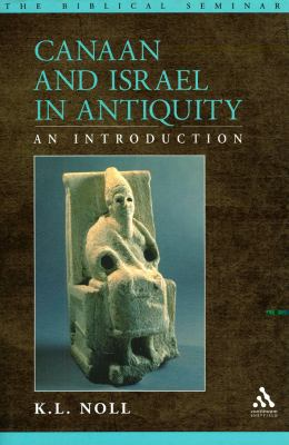 Canaan and Israel in Antiquity : An Introduction